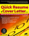 The Quick Resume & Cover Letter Book: Write and Use an Effective Resume in Only One Day (Quick Resume and Cover Letter Book)