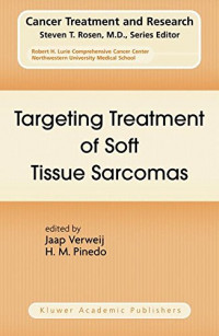 Targeting Treatment of Soft Tissue Sarcomas (Cancer Treatment and Research)