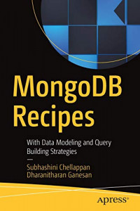 MongoDB Recipes: With Data Modeling and Query Building Strategies