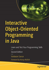 Interactive Object-Oriented Programming in Java: Learn and Test Your Programming Skills