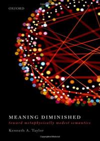Meaning Diminished: Toward Metaphysically Modest Semantics