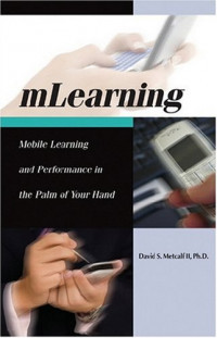 M-Learning: Mobile E-Learning