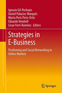 Strategies in E-Business: Positioning and Social Networking in Online Markets