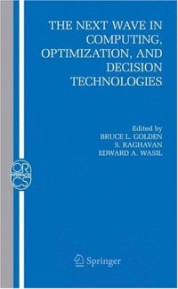 The Next Wave in Computing, Optimization, and Decision Technologies