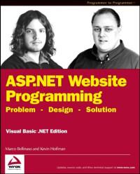 ASP.NET Website Programming: Problem - Design - Solution, Visual Basic .NET Edition