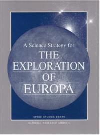 A Science Strategy for the Exploration of Europa (Compass Series)