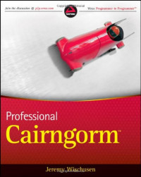 Professional Cairngorm (Wrox Programmer to Programmer)