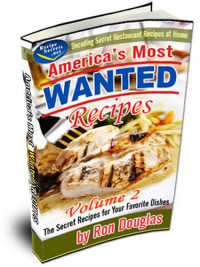 America's Most Wanted Recipes - Volume 2