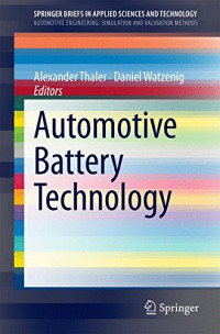Automotive Battery Technology (SpringerBriefs in Applied Sciences and Technology)
