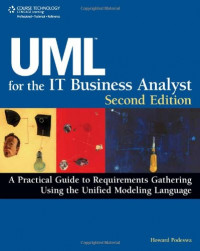 UML For The IT Business Analyst, Second Edition
