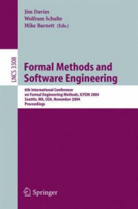 Formal Methods and Software Engineering: 6th International Conference on Formal Engineering Methods