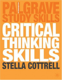 Critical Thinking Skills (Palgrave Study Skills)