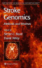 Stroke Genomics: Methods and Reviews (Methods in Molecular Medicine)