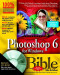 Photoshop 6 for Windows Bible