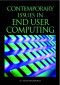 Contemporary Issues in End User Computing (Advances in End User Computing)