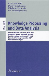 Knowledge Processing and Data Analysis: First International Conference, KONT 2007, Novosibirsk, Russia