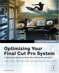 Apple Pro Training Series : Optimizing Your Final Cut Pro System