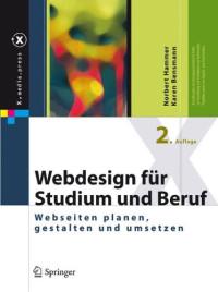 Webdesign für Studium und Beruf: Webseiten planen, gestalten und umsetzen (X.media.press) (German Edition)