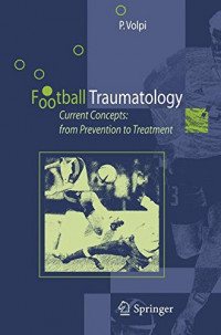 Football Traumatology: Current Concepts: from Prevention to Treatment