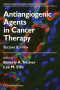 Antiangiogenic Agents in Cancer Therapy (Cancer Drug Discovery and Development)