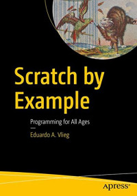 Scratch by Example: Programming for All Ages