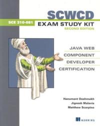 SCWCD Exam Study Kit Second Edition: Java Web Component Developer Certification