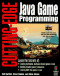 Cutting-Edge Java Game Programming: Everything You Need to Create Interactive Internet Games with Java