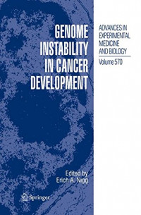 Genome Instability in Cancer Development (Advances in Experimental Medicine and Biology)