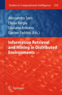 Information Retrieval and Mining in Distributed Environments (Studies in Computational Intelligence)