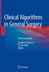 Clinical Algorithms in General Surgery: A Practical Guide