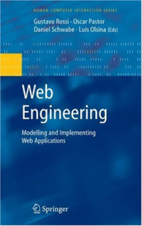 Web Engineering: Modelling and Implementing Web Applications (Human-Computer Interaction Series)