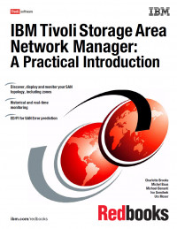 IBM Tivoli Storage Area Network Manager: A Practical Introduction