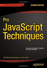Pro JavaScript Techniques: Second Edition