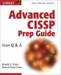 Advanced CISSP Prep Guide: Exam Q & A