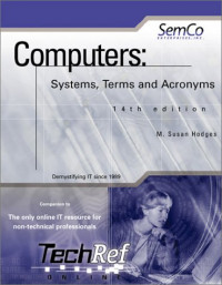 Computers: Systems, Terms and Acronyms, 14th Edition