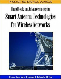 Handbook on Advancements in Smart Antenna Technologies for Wireless Networks (Premier Reference Source)