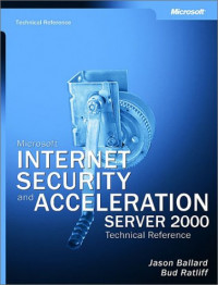 Microsoft Internet Security and Acceleration (ISA) Server 2000 Administrator's Pocket Consultant