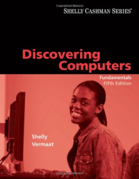 Discovering Computers: Fundamentals, Fifth Edition (Shelly Cashman)