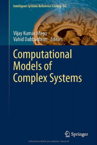 Computational Models of Complex Systems (Intelligent Systems Reference Library)