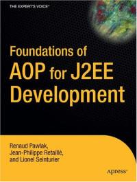 Foundations of AOP for J2EE Development (Foundation)