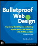Bulletproof Web Design: Improving flexibility and protecting against worst-case scenarios with XHTML and CSS (2nd Edition)