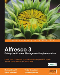 Alfresco 3 Enterprise Content Management Implementation