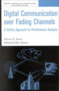 Digital Communication over Fading Channels: A Unified Approach to Performance Analysis