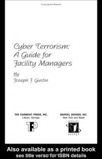 Cyber Terrorism: A Guide for Facility Managers