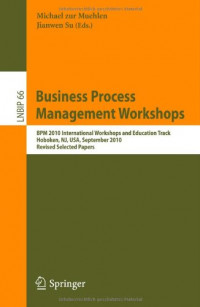 Business Process Management Workshops: BPM 2010 International Workshops and Education Track