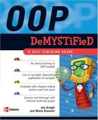 OOP Demystified: A Self-Teaching Guide