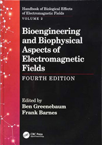 Handbook of Biological Effects of Electromagnetic Fields, Fourth Edition - Volume 2: Handbook of Biological Effects of Electromagnetic Fields, Fourth ... Fields, Fourth Edition (Volume 2)