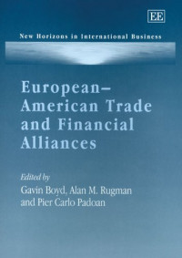 European-American Trade And Financial Alliances (New Horizons in International Business)