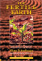 The Fertile Earth: Nature's Energies in Agriculture, Soil Fertilisation and Forestry (The Eco-Technology Series, Volume 3)
