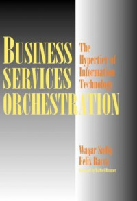 Business Services Orchestration: The Hypertier of Information Technology